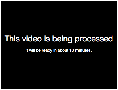 VideoPress video is being processed