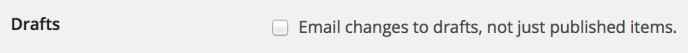 Email Post Changes - Drafts